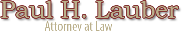 Paul H. Lauber, Attorney at Law logo